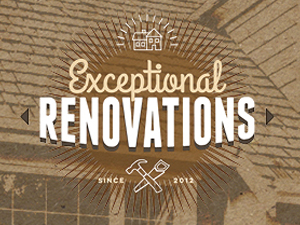 Exceptional Renovations