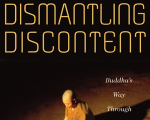 Dismantling Discontent