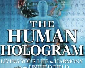 The Human Hologram