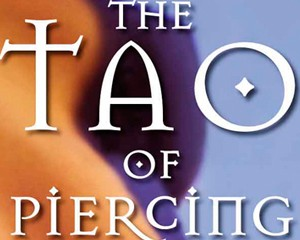 The Tau of Piercing and Tattoo