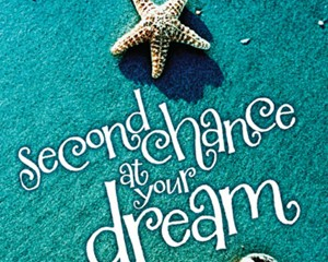 Second Chance at Your Dream